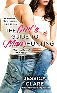 The Girl's Guide to (Man)Hunting 9780425262337