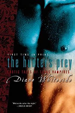 The Hunter's Prey: Erotic Tales of Texas Vampires 9780425210352