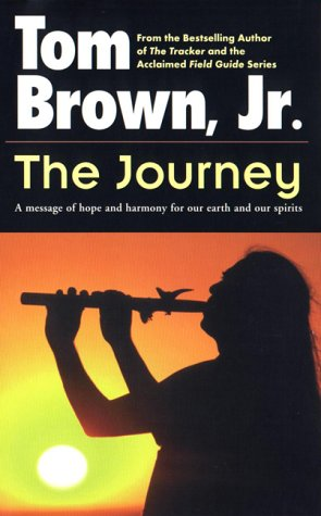 The Journey: A Message of Hope and Harmony for Our Earth and Our Spirits 9780425133644