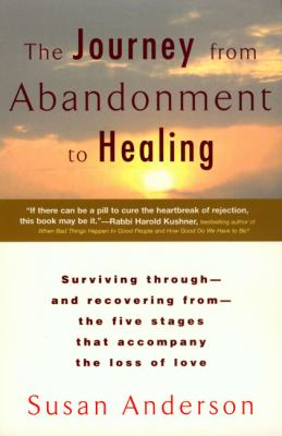 The Journey from Abandonment to Healing 9780425172285
