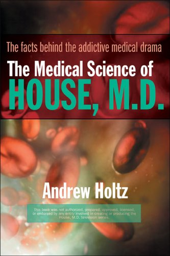 The Medical Science of House, M.D. 9780425212301