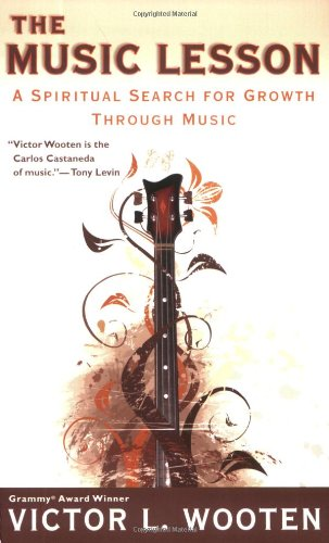 The Music Lesson: A Spiritual Search for Growth Through Music 9780425220931