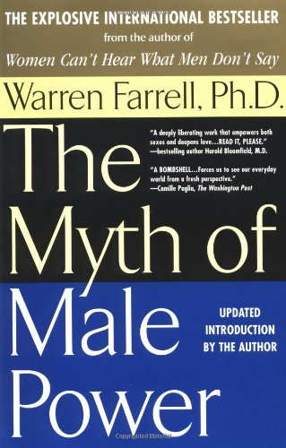 The Myth of Male Power: Why Men Are the Disposable Sex 9780425181447