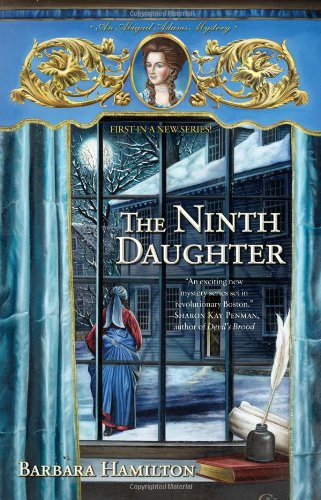 The Ninth Daughter: An Abigail Adams Mystery 9780425230770