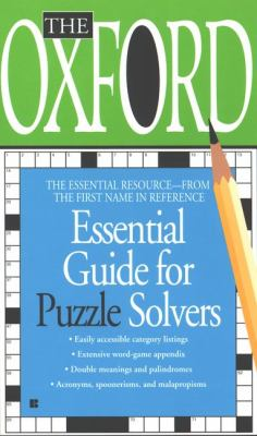 The Oxford Essential Guide for Puzzle Solvers 9780425175996