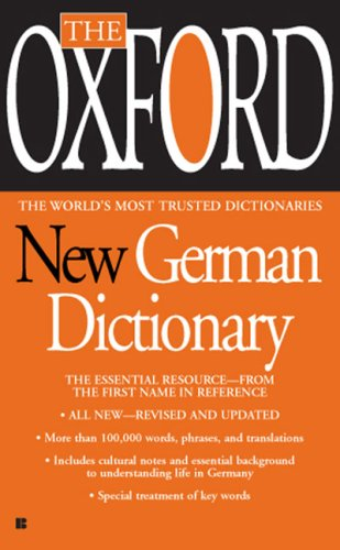 The Oxford New German Dictionary: German-English/English-German, Deutsch-Englisch/Englisch-Deutsch