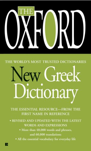 The Oxford New Greek Dictionary: Greek-English, English-Greek 9780425222430