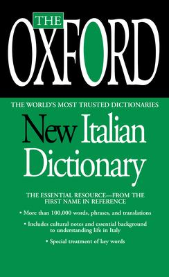 The Oxford New Italian Dictionary: Italian-English/English-Italian, Italiano-Inglese/Inglese-Italiano 9780425216736