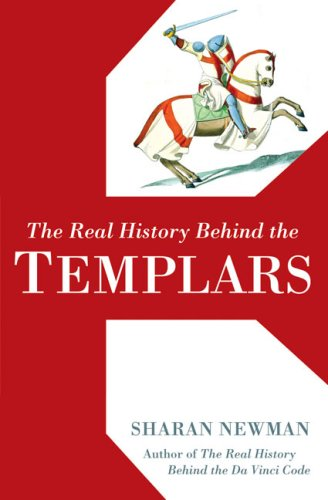 The Real History Behind the Templars 9780425215333