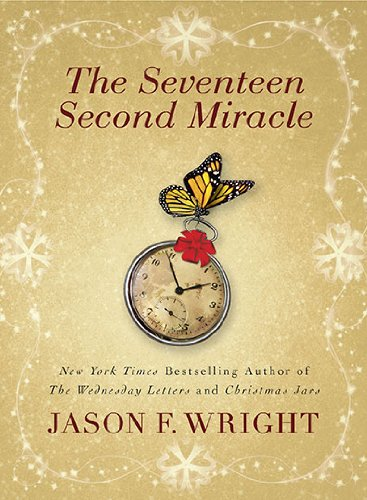 The Seventeen Second Miracle 9780425237946