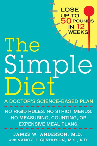 The Simple Diet: A Doctor's Science-Based Plan 9780425241066