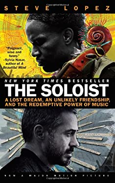The Soloist: A Lost Dream, an Unlikely Friendship, and the Redemptive Power of Music 9780425226001