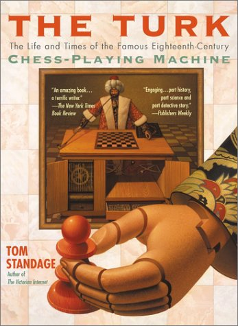 The Turk: The Life and Times of the Famous Eighteenth-Century Chess-Playing Machine 9780425190395