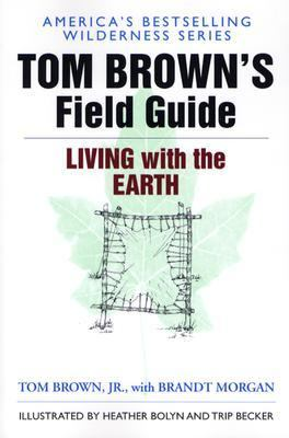 Tom Brown's Field Guide to Living with the Earth 9780425091470