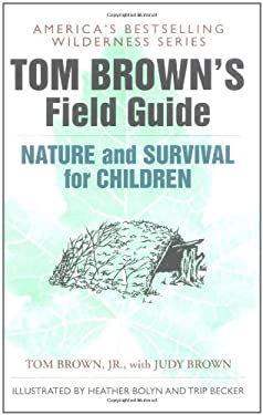Tom Brown's Field Guide to Nature and Survival for Children 9780425111062