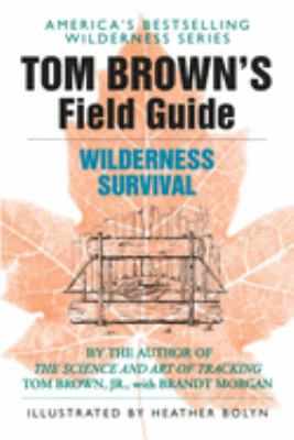 Tom Brown's Guide to Wilderness Survival 9780425105726