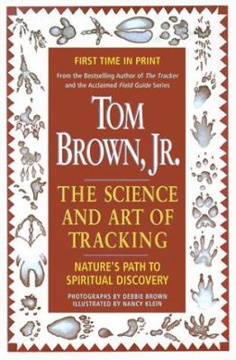 Tom Brown's Science and Art of Tracking 9780425157725