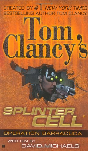 Tom Clancy's Splinter Cell: Operation Barracuda 9780425204221