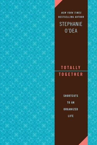 Totally Together: Shortcuts to an Organized Life 9780425241622
