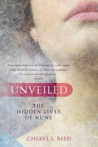 Unveiled: The Hidden Lives of Nuns 9780425232385