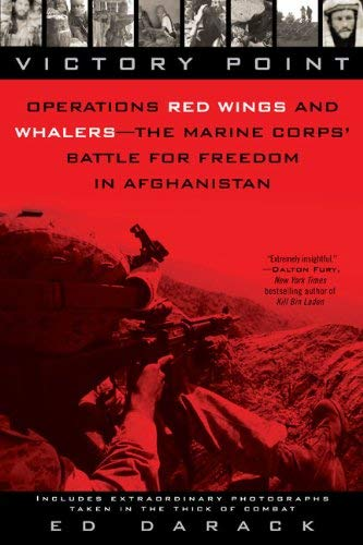 Victory Point: Operations Red Wings and Whalers - The Marine Corps' Battle for Freedom in Afghanistan 9780425232590