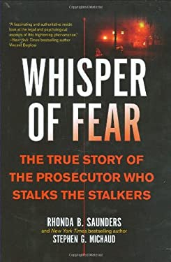 Whisper of Fear: The True Story of the Prosecutor Who Stalks the Stalkers 9780425223710