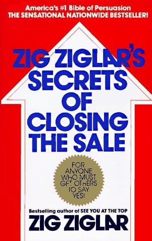 Zig Ziglar's Secrets of Closing the Sale 9780425081020
