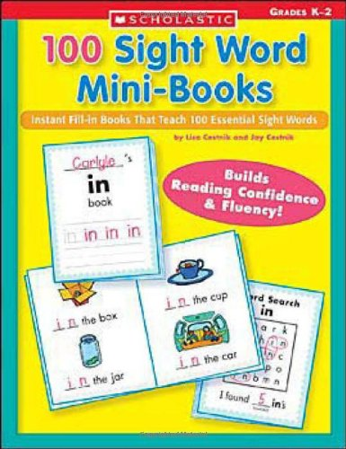 100 Sight Word Mini-Books: Instant Fill-In Mini-Books That Teach 100 Essential Sight Words 9780439387804