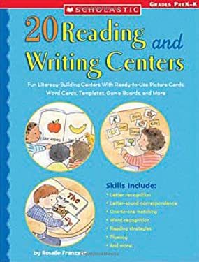 20 Reading and Writing Centers: Fun Literacy-Building Centers with Ready-To-Use Picture Cards, Word Cards, Templates, Game Boards, and More 9780439517805