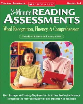 3-Minute Reading Assessments: Grades 1-4: Word Recognition, Fluency, & Comprehension 9780439650892