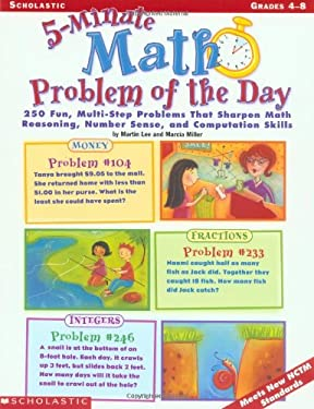 5-Minute Math Problem of the Day: 250 Fun, Multi-Step Problems That Sharpen Math Reasoning, Number Sense, and Computation Skills 9780439175395