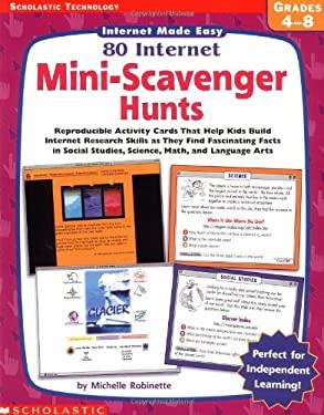 80 Internet Mini-Scavenger Hunts 9780439317542