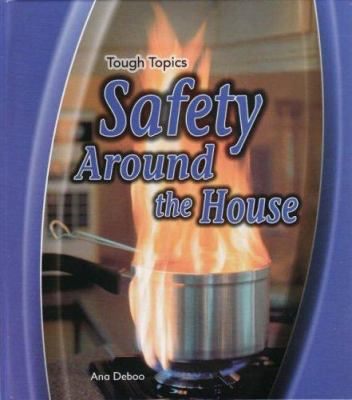 Safety Around the House 9780431907765