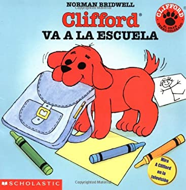 Clifford Va a la Escuela = Clifford's First School Day 9780439087292