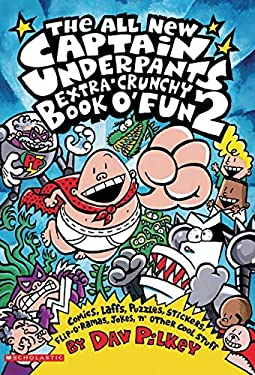 Captain Underpants Extra-Crunchy Book O'Fun #2, the All New 9780439376082