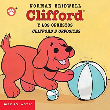 Clifford y los Opuestos/Clifford's Opposites 9780439551106