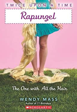 Rapunzel: The One with All the Hair 9780439796590