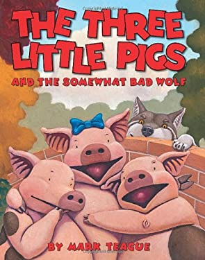 The Three Little Pigs and the Somewhat Bad Wolf 9780439915014
