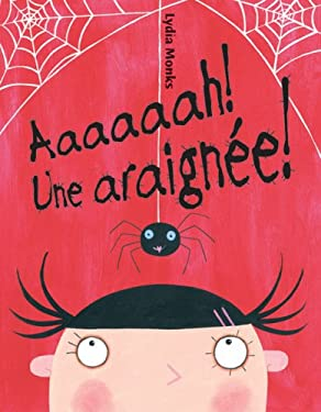Aaaaaah! une Araignee! = Aaaarrgghh Spider! 9780439966887