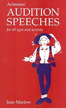 Actresses' Audition Speeches: For All Ages and Accents 9780435086633