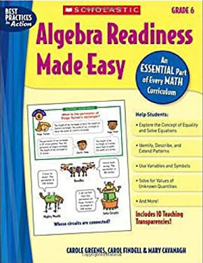 Algebra Readiness Made Easy: Grade 6: An Essential Part of Every Math Curriculum [With 10 Full Color Teaching Transparencies] 9780439839396