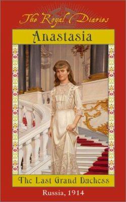 Anastasia: The Last Grand Duchess 9780439129084