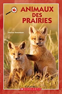 Animaux Des Prairies 9780439936675