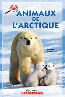 Animaux de L'Arctique 9780439956741