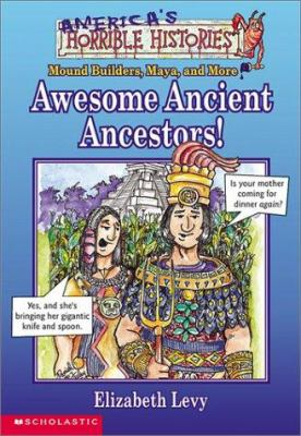 Awesome Ancient Ancestors 9780439303491