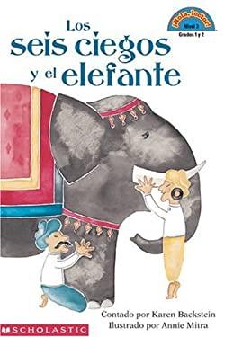 Blind Men and the Elephant, the (Lo S Seis Ciegos y El Elefante) 9780439063388