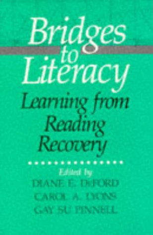 Bridges to Literacy: Learning from Reading Recovery 9780435085759