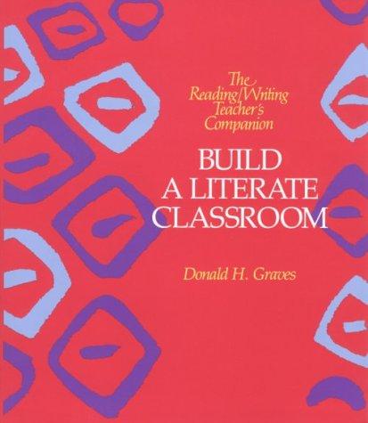 Build a Literate Classroom 9780435084882