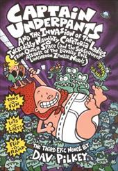 Captain Underpants and the Invasion of the Incredibly Naughty Cafeteria Ladies from Outer Space: (And the Subsequent Assault of th