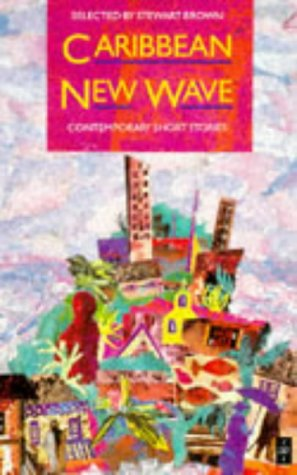 Caribbean New Wave: Contemporary Short Stories 9780435988142